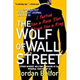 The Wolf of Wall Street [Paperback] [2008] Reprint Ed. Jordan Belfort