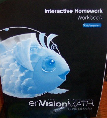 Interactive Homework Workbook Grade K (california Envision Math)