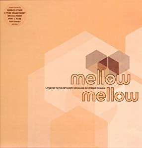 Mellow Mellow Vol.1: Original 1970's Smooth Grooves & Chilled Breaks [VINYL]