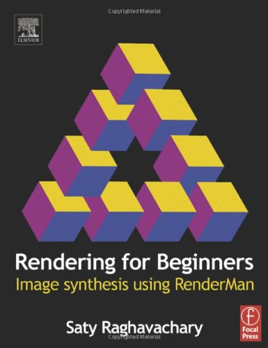 Rendering for Beginners: Image synthesis using RenderMan