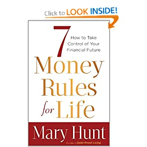 7 Money Rules for Life - Mary Hunt