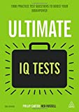 img - for Ultimate IQ Tests: 1000 Practice Test Questions to Boost Your Brainpower (Ultimate Series) book / textbook / text book