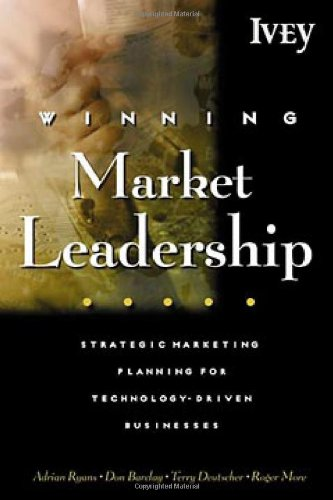 Winning Market Leadership : Strategic Market