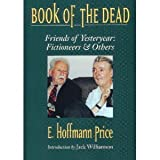 img - for Book of the Dead: Friends of Yesteryear : Fictioneers & Others (Memories of the Pulp Fiction Era) book / textbook / text book