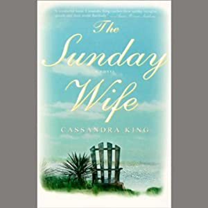 The Sunday Wife | [Cassandra King]