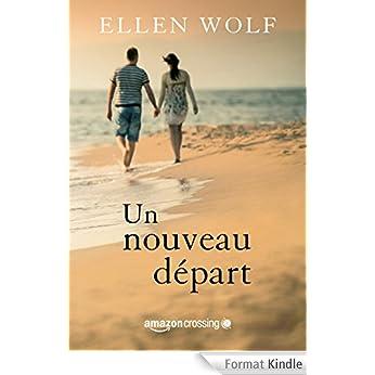 Un nouveau départ - Ellen Wolf