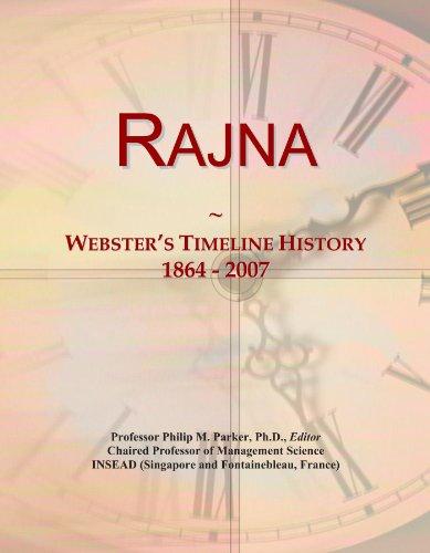Rajna: Webster's Timeline History, 1864 - 2007
