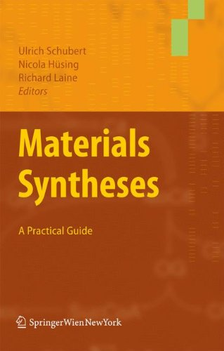 Materials Syntheses: A Practical Guide