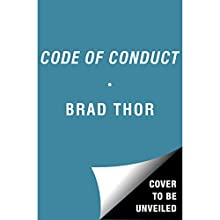Code of Conduct: A Thriller (       UNABRIDGED) by Brad Thor Narrated by To Be Announced