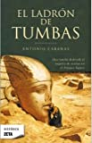 img - for El ladron de tumbas (Spanish Edition) book / textbook / text book