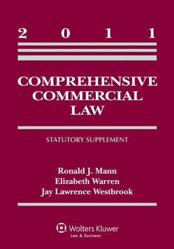 Comprehensive Commercial Law 2011 Statutory Supplement