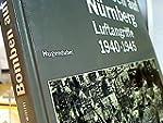 Bomben auf N�rnberg. Luftangriffe 194...