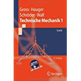 Technische Mechanik 1: Statik: Band 1: Statik (Springer-Lehrbuch)von &#34;Dietmar Gross&#34;