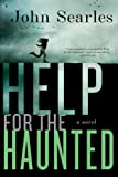 img - for Help for the Haunted: A Novel book / textbook / text book