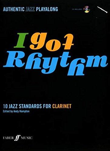 I Got Rhythm for Clarinet: Book & CD: 10 Jazz Standards for Clarinet