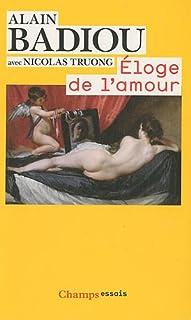Éloge de l'amour, Badiou, Alain