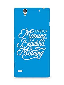 AMEZ every morning is a beautiful morning Back Cover For Sony Xperia C4