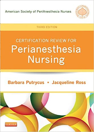 Certification Review for PeriAnesthesia Nursing (Putrycus, Certification Review for PerAnesthesia Nursing)