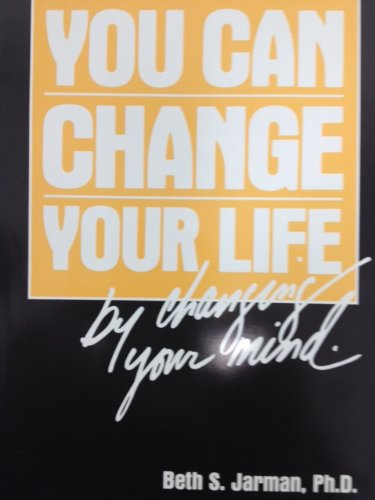 You Can Change Your Life by Changing Your Mind