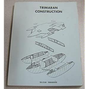 Amazon.com: Trimaran construction: Edward B Horstman: Books