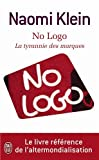 No Logo - LA Tyrannie DES Marques (French Edition) (2290003522) by Klein, Naomi