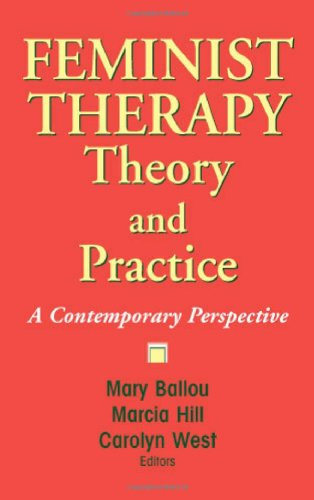 Feminist Therapy Theory and Practice: A Contemporary...