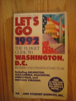 Let's Go: Washington, D.C. Including Arlington, Alexandria, and Annapolis, 1992