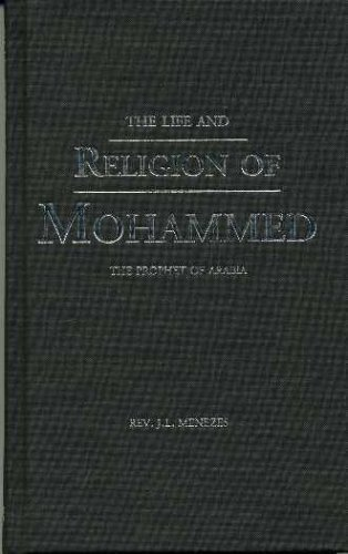 Image for The Life And Religion of Mohammed : The Prophet of Arabia