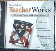 Glencoe TeacherWorks The American Journey CD-ROM (All-In-One Planner and Resource Center, Teacher Wrap Around Edition)