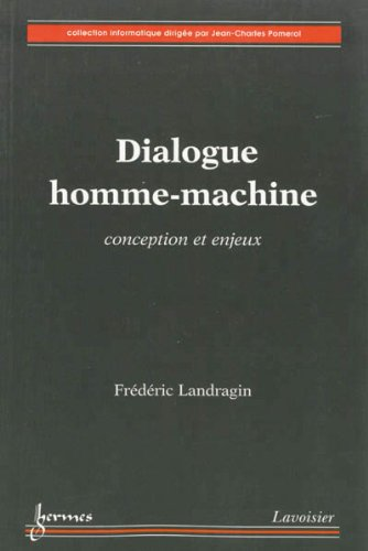 Dialogue homme-machine : Conception et enjeux