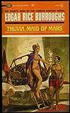 Thuvia, Maid of Mars #4 (1969 Ballantine 01524) (John Carter of Mars Martian Series, #4)