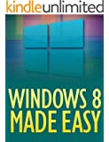 Windows 8 Made Easy