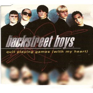 Backstreet Boys - Quit Playing Games (With My Heart) (Single) - Zortam Music