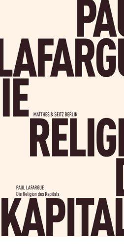 Buch Die Religion des Kapitals Paul Lafargue,Die Religion des ...