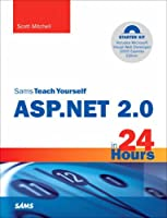 Sams Teach Yourself ASP.NET 2.0 in 24 Hours, Complete Starter Kit Front Cover