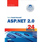 Sams Teach Yourself ASP.NET 2.0 in 24 Hours, Complete Starter Kit ~ Scott Mitchell