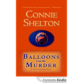 Balloons Can Be Murder:  The Ninth Charlie Parker Mystery (The Charlie Parker Mysteries)