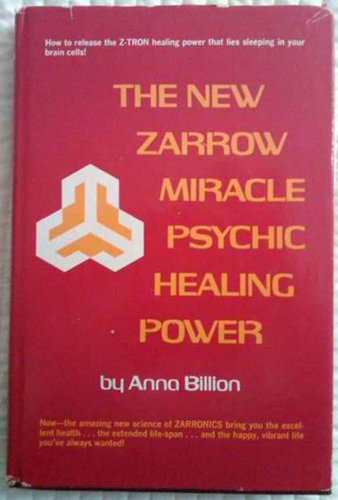 E Book Download The New Zarrow Miracle Psychic Healing Power By Anna