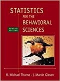 img - for Statistics for the Behavioral Sciences [Hardcover] [2002] 4 Ed. Michael Thorne, Martin Giesen book / textbook / text book