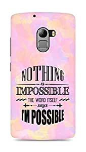 AMEZ Nothing is Impossible Back Cover For Lenovo K4 Note