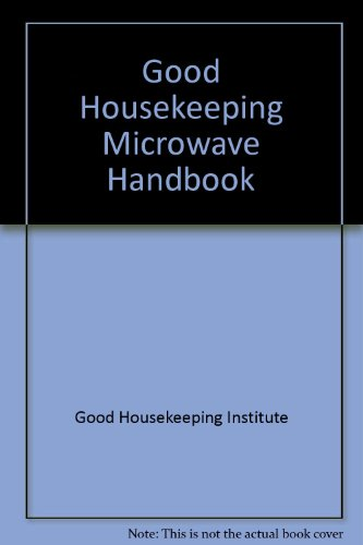 '''GOOD HOUSEKEEPING'' MICROWAVE HANDBOOK'