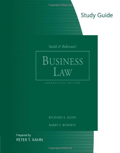 Study Guide for Smith and Roberson's Business Law, 14th