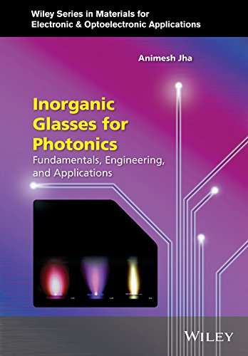 inorganic-glasses-for-photonics-fundamentals-engineering-and-applications-wiley-series-in-materials-
