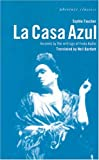 Sophie Faucher La Casa Azul (Oberon Modern Plays)