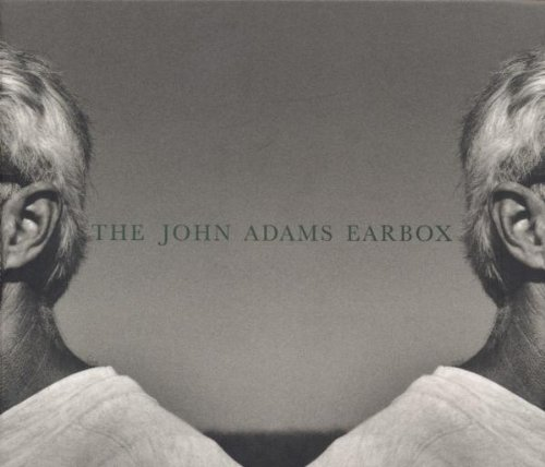 The John Adams Earbox: A 10-CD Retrospective by John [Composer] Adams, Charles Ives, John Adams, Edo de Waart and Kent Nagano