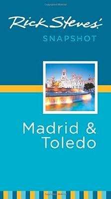 Rick Steves' Snapshot Madrid & Toledo
