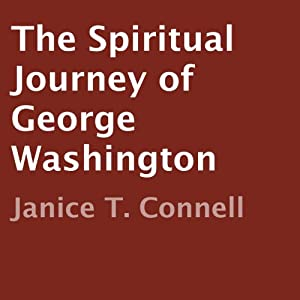 The Spiritual Journey of George Washington Audiobook