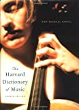 The Harvard Dictionary of Music (0674011635) by Don Michael Randel
