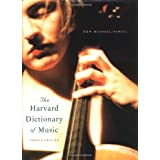 The Harvard Dictionary of Music (Harvard University Press Reference Library) ~ Don Michael Randel