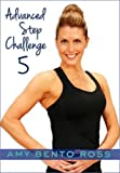Advanced Step Challenge 5 with Amy Bento Ross